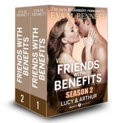 Friends with Benefits: Lucy and Arthur - 1 (Season 2) ebook by Eva M. Bennett