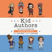 Kid Authors - True Tales of Childhood from Famous Writers audiobook by David Stabler