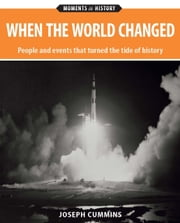 When the World Changed ebook by Joseph Cummins