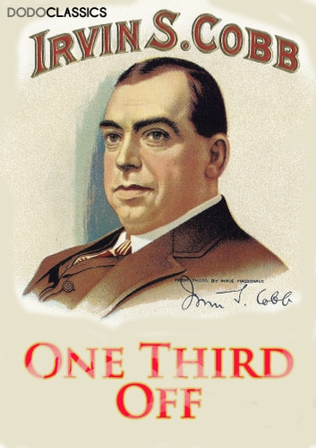 One Third Off ebook by Irvin S Cobb