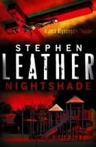 Nightshade - The 4th Jack Nightingale Supernatural Thriller ebook by Stephen Leather
