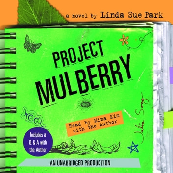 Project Mulberry audiobook by Linda Sue Park