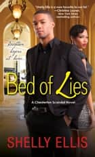 Bed of Lies ebook by Shelly Ellis