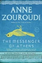 The Messenger of Athens - A Novel ebook by Anne Zouroudi