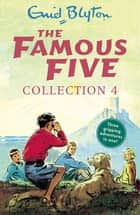 The Famous Five Collection 4 - Books 10-12 ebook by Enid Blyton