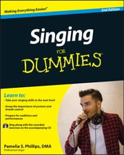 Singing For Dummies ebook by Pamelia S. Phillips