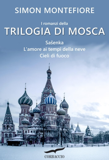 Trilogia di Mosca eBook by Simon Sebag Montefiore