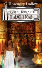 Pharaoh's Tomb ebook by G.Rosemary Ludlow