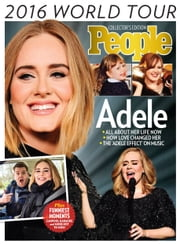 PEOPLE Adele - 2016 World Tour ebook by The Editors of PEOPLE
