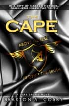 The Cape ebook by Braxton Cosby