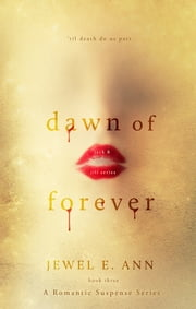 Dawn of Forever ebook by Jewel E.  Ann
