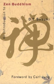 An Introduction to Zen Buddhism ebook by D.T. Suzuki,Carl Jung