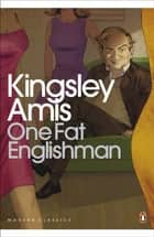 One Fat Englishman ebook by Kingsley Amis