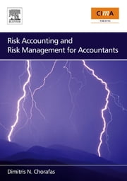 Risk Accounting and Risk Management for Accountants ebook by Chorafas, Dimitris N.