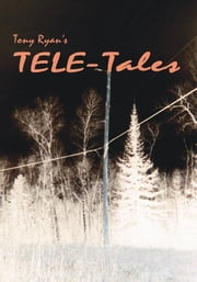 Tele-Tales ebook by Tony Ryan