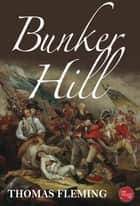 Bunker Hill ebook by
