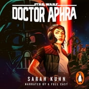 Doctor Aphra (Star Wars) audiobook by Sarah Kuhn
