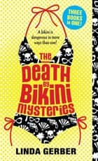 Death by Bikini ebook by Linda Gerber