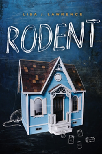 Rodent ebook by Lisa J. Lawrence