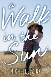 A Walk in the Sun ebook by Michelle Zink