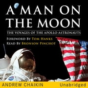 A Man on the Moon audiobook by Andrew Chaikin, Tom Hanks