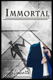 Immortal ebook by Gene Doucette