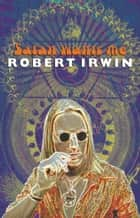Satan Wants Me ebook by Robert Irwin