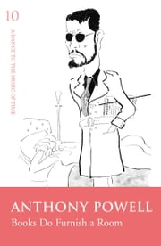 Books Do Furnish A Room ebook by Anthony Powell