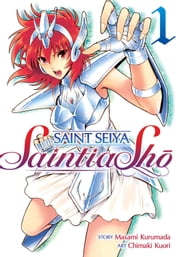 Saint Seiya: Saintia Sho Vol. 1 ebook by Masami Kurumada, Chimaki Kuori