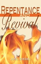 Repentance and Revival ebook by Joel Siegel