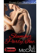Slumber Party Inc. ebook by B.J. McCall