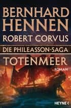 Die Phileasson-Saga - Totenmeer - Roman ebook by