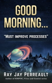 Good Morning... ebook by Ray Jay Perreault
