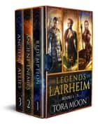 Legends of Lairheim Books 1-3 - Legends of Lairheim ebook by