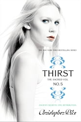 Thirst No. 5 - The Sacred Veil ebook by Christopher Pike