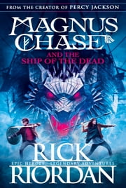 Magnus Chase and the Ship of the Dead (Book 3) ebook by Rick Riordan