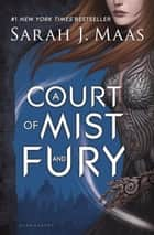 A Court of Mist and Fury ebook by Ms Sarah J. Maas