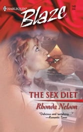 The Sex Diet ebook by Rhonda Nelson