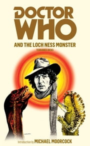 Doctor Who and the Loch Ness Monster ebook by Terrance Dicks