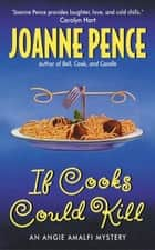 If Cooks Could Kill ebook by Joanne Pence