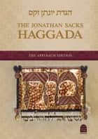 Jonathan Sacks Haggada Essays ebook by Sacks, Jonathan