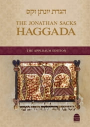 Jonathan Sacks Haggada Essays ebook by Jonathan Sacks