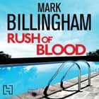 Rush of Blood audiobook by Mark Billingham