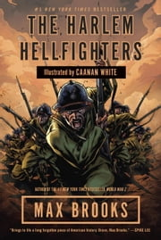 The Harlem Hellfighters ebook by Max Brooks,Caanan White