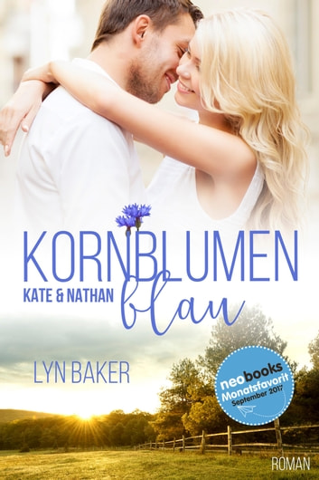 Kornblumenblau - Kate & Nathan ebook by Lyn Baker