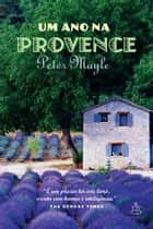 Um ano na Provence ebook by Peter Mayle