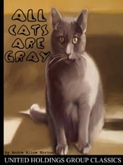 All Cats Are Gray ebook by Andre Alice Norton