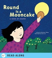 Round is a Mooncake - A Book of Shapes ebook by Roseanne Thong,Grace Lin