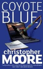 Coyote Blue - A Novel ebook by