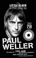 The Little Black Songbook: Paul Weller ebook by Adrian Hopkins